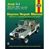 Jeep Cj 1949 Thru 1986 All Models, Inline Four, Inline Six, V6 & V8 Haynes Repair Manual: All Models