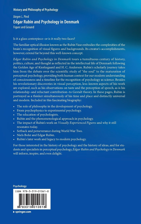 Edgar rubin and psychology in denmark figure and ground history edgar rubin and psychology in denmark figure and ground history and philosophy of psychology amazon jrgen l pind 9783319010618 books reviewsmspy