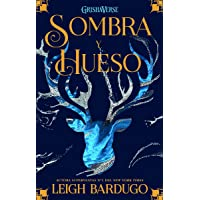 Sombra y hueso: Grishaverse, trilogía Sobra y hueso, 1