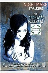 Nightmare Stalkers & Dream Walkers Paperback