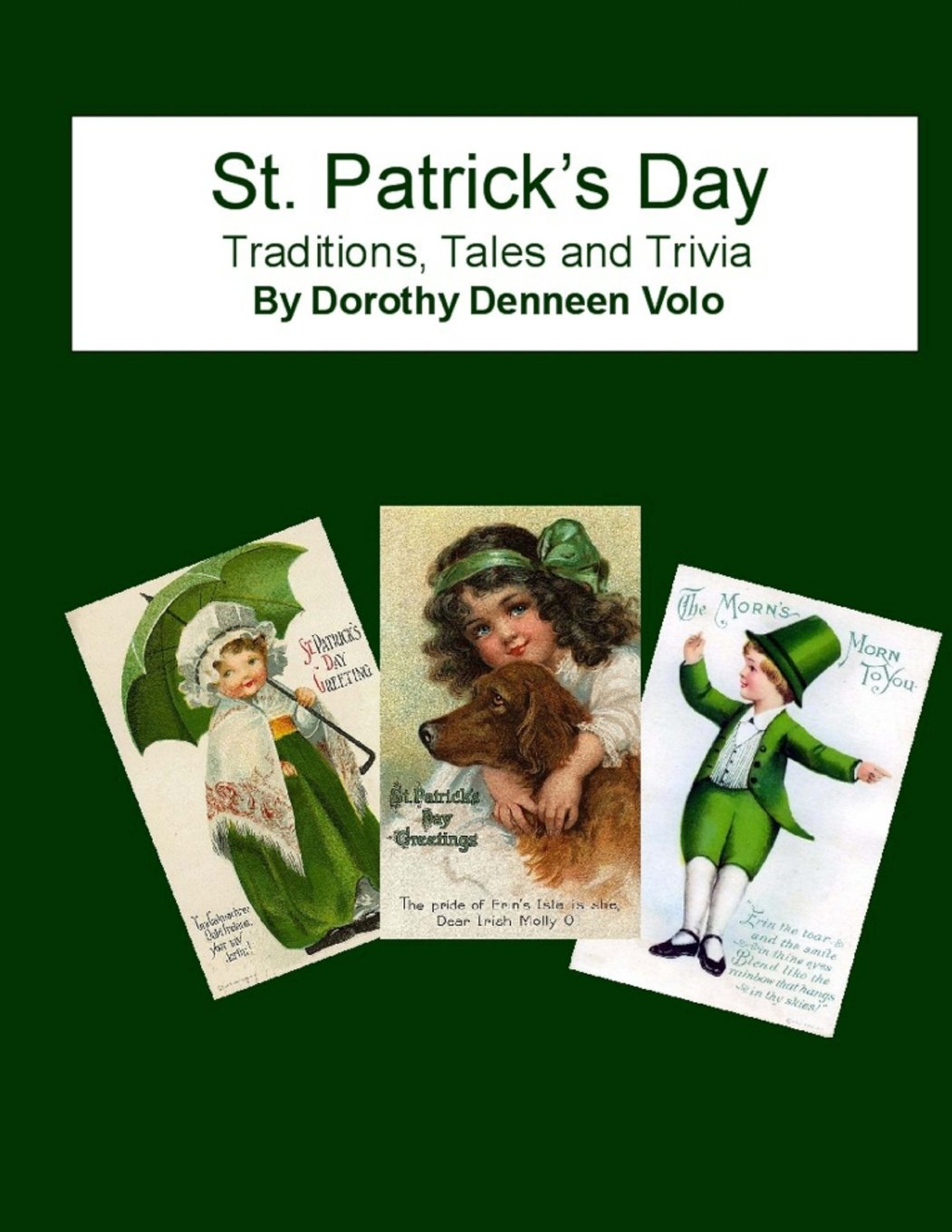 St. Patrick's Day, Traditions, Tales, and Trivia ebook