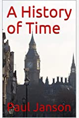 A History of Time Kindle Edition