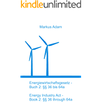 Energiewirtschaftsgesetz Buch 2:  §§ 36 – 64a: Energy Industry Act Book 2: §§ 36 – 64a (German Edition)