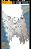 Porque Anjos