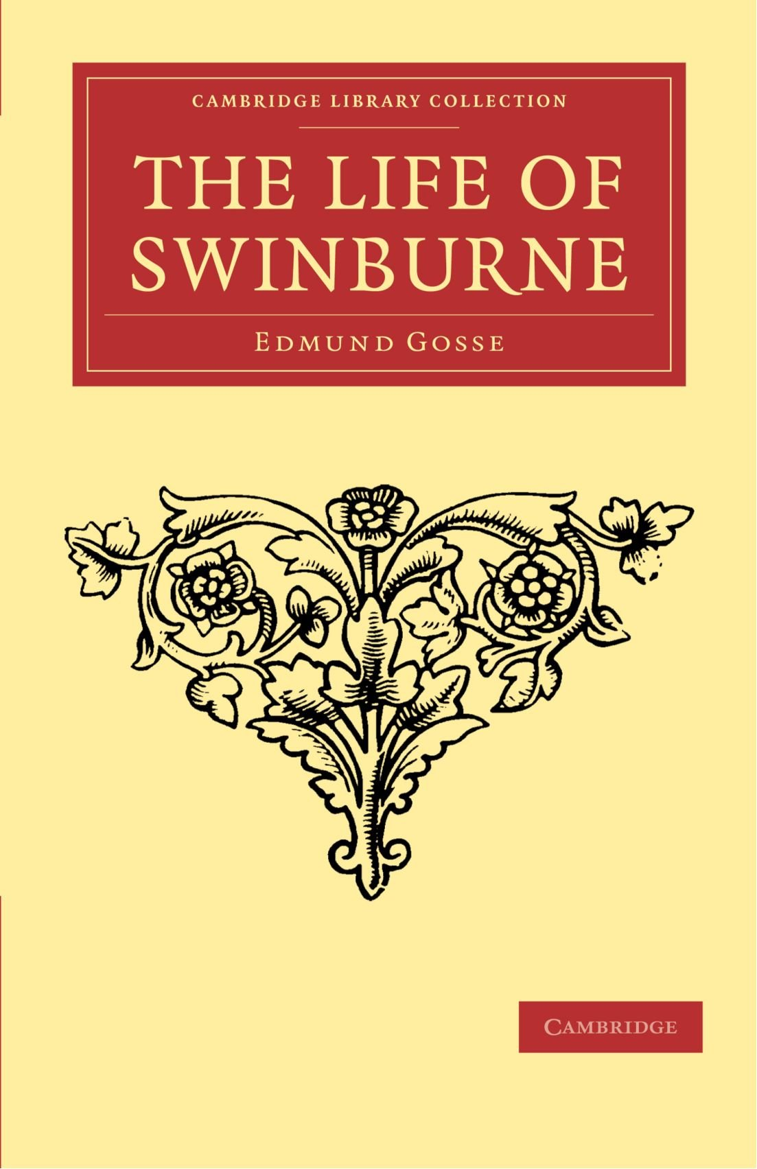 Download The Life of Swinburne (Cambridge Library Collection - Literary  Studies) PDF