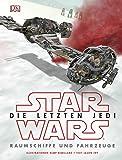 Star Wars™ Episode VIII Die letzten Jedi. Raumschiffe und Fahrzeuge