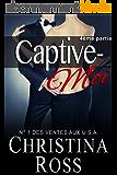 Captive-Moi (4ème partie)