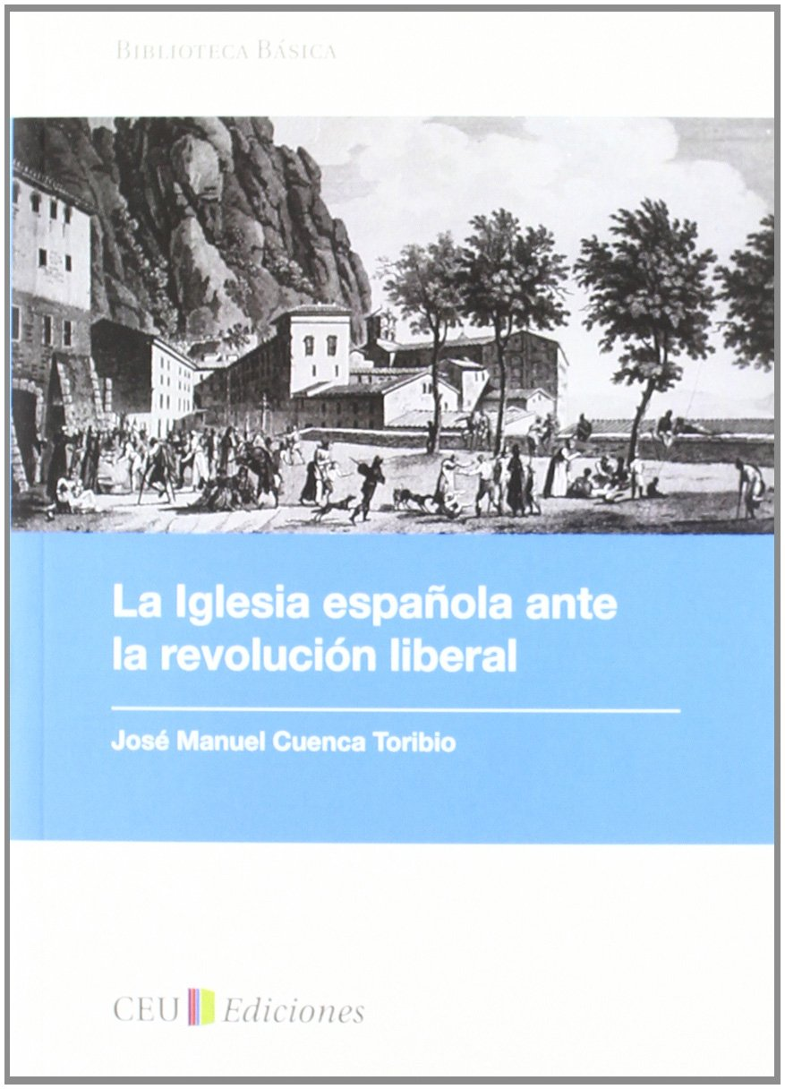 La iglesia española ante la revolución liberal: 2 Biblioteca ...