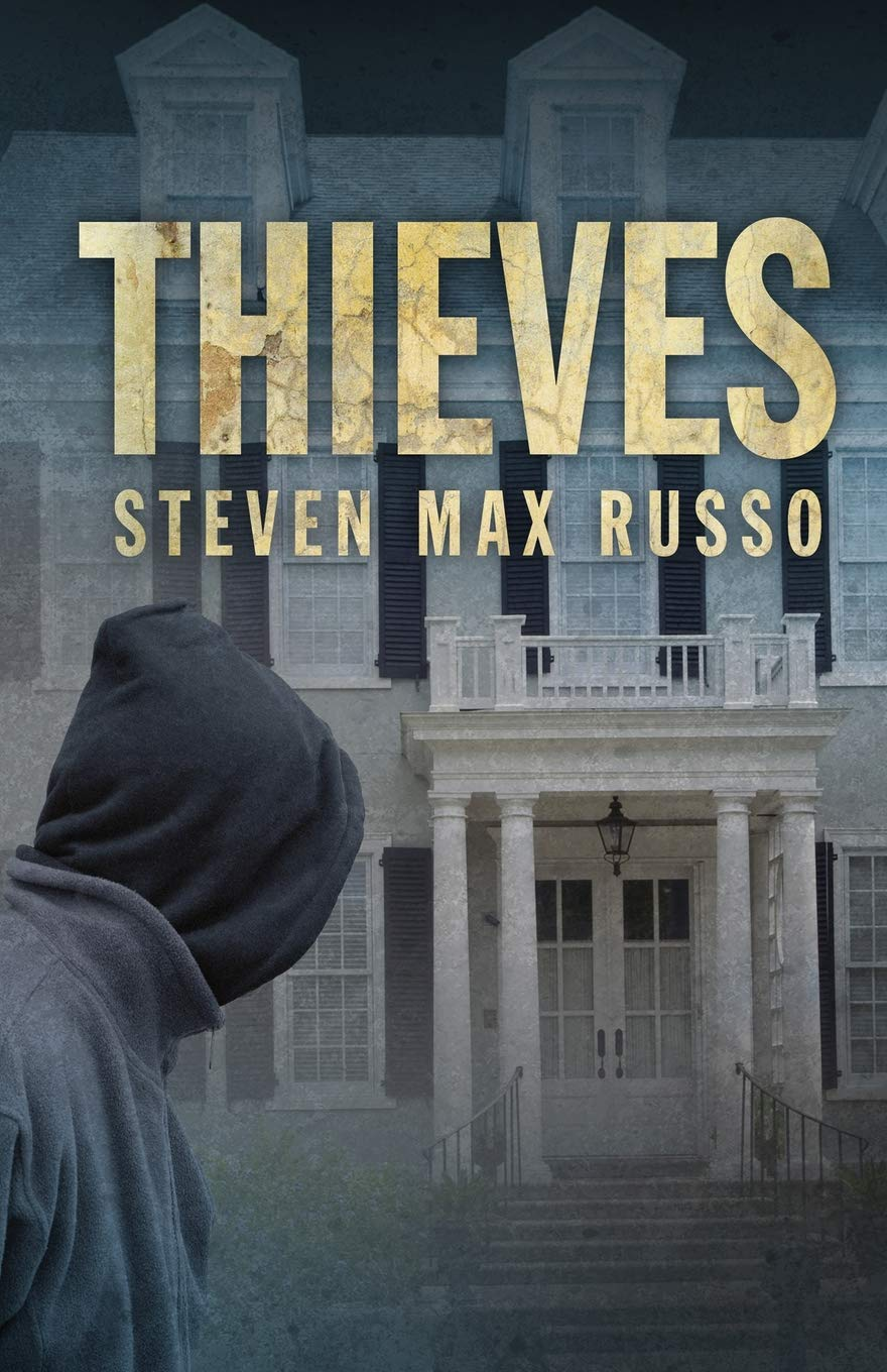 Thieves: Russo, Steven Max: 9781948235402: Amazon.com: Books
