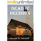 Deadly Decision: Carson Reno Mystery Series - Book 15