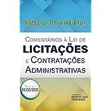 Comentários À Lei De Licitações E Contratações Administrativas