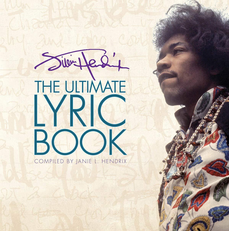 Jimi Hendrix  The Ultimate Lyric Book