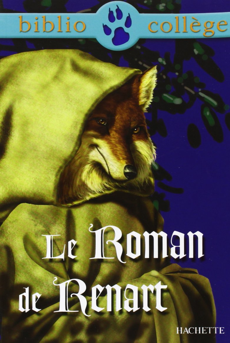 Le roman de Renart (Anglais) Poche – 1 septembre 1999 Marie-Hélène Robinot-Bichet Hachette Education 2011678366 French
