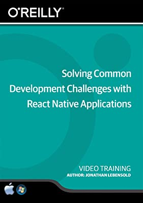 Solving Common Development Challenges with React Native Applications [Online Code]
