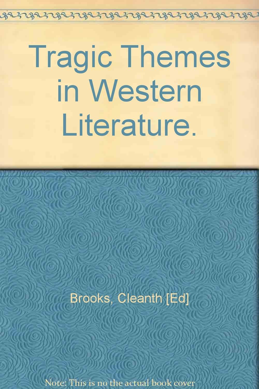 Tragic Themes in Western Literature
