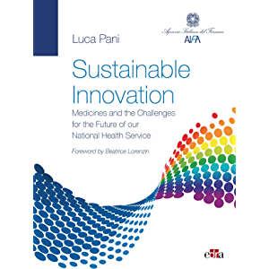 Sustainable Innovation: Medicines and the Challenges for the Future of our National Health Service