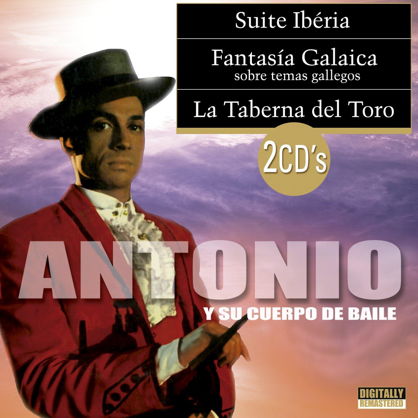 Suite Iberia / Fantasia Galaica / La TAberna del Toro: Antonio u su ...