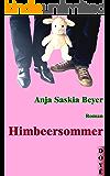 Himbeersommer