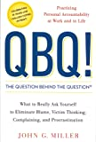 QBQ! The Question Behind the Question (Lead Title)