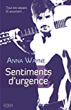 Sentiments d'urgence (French Edition)