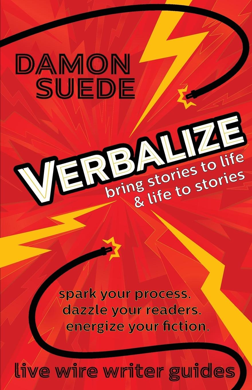 Verbalize: bring stories to life & life to stories live wire ...
