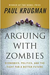 Arguing with Zombies: Economics, Politics, and the Fight for a Better Future Hardcover