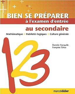 Bien Se Preparer A L Examen D Entree Au Secondaire Francais