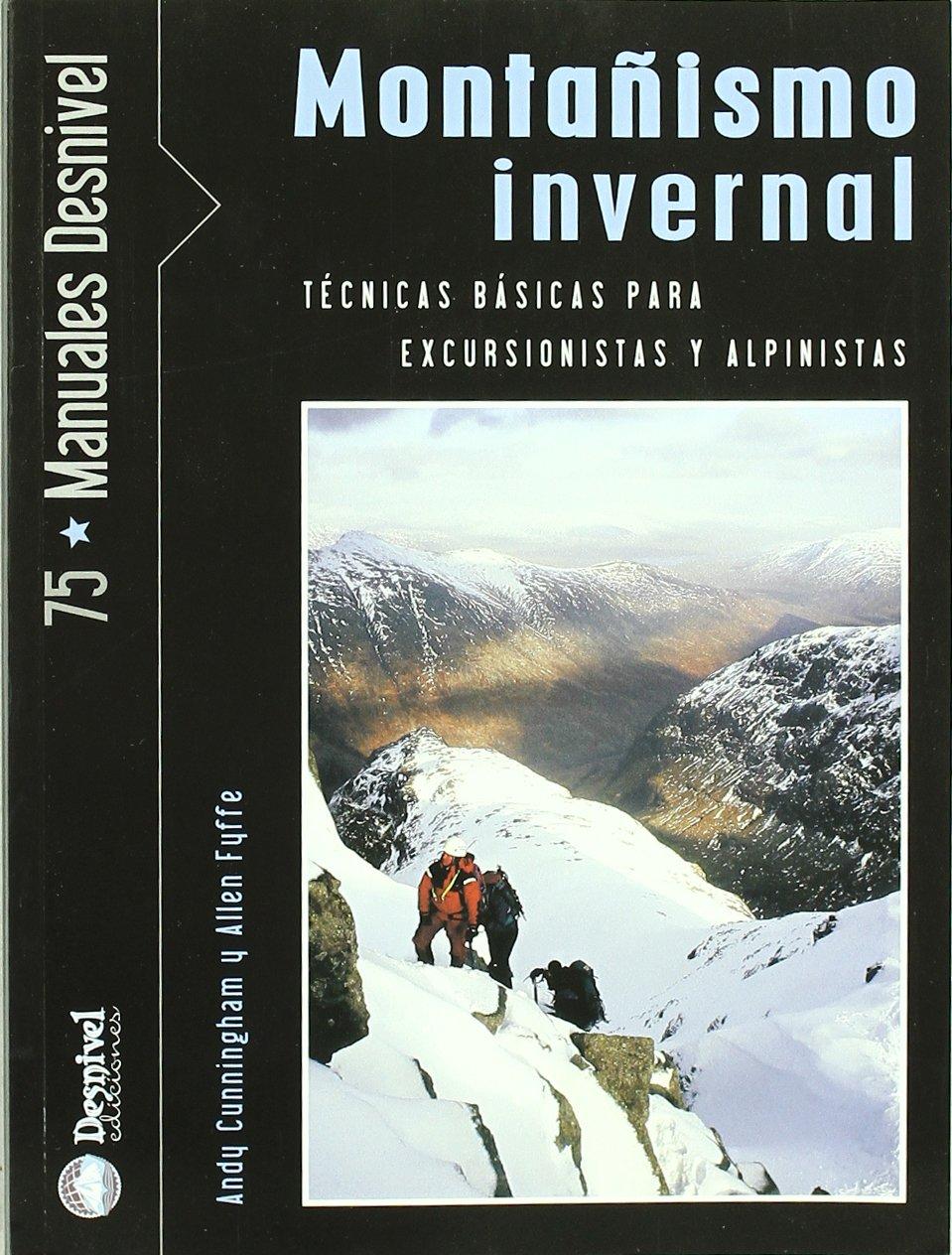 Montañismo invernal - tecnicas basicas de progresion y ...