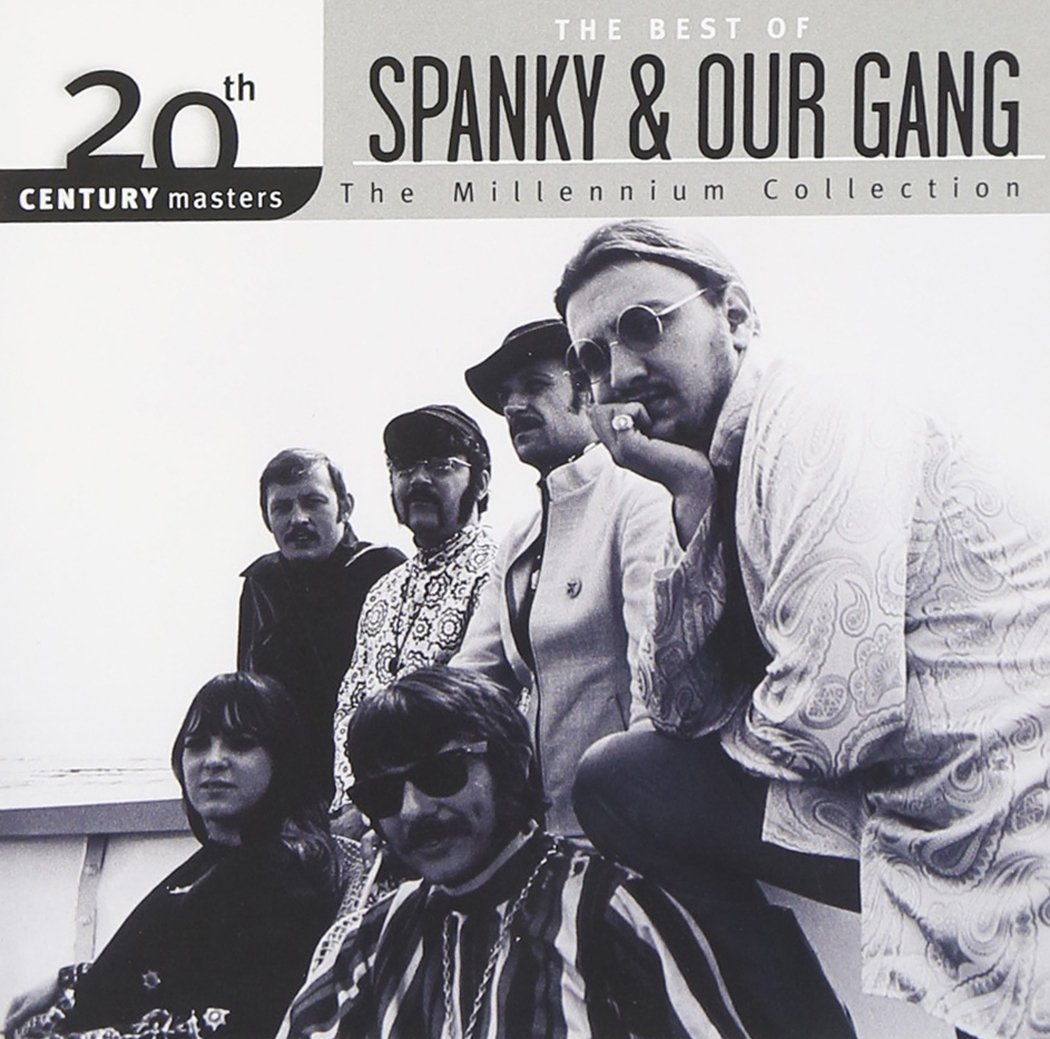 The Best of Spanky & Our Gang: 20th Century Masters - The Millennium Collection by CD