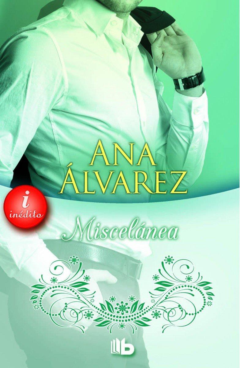 Miscelanea/ Miscellanea (Spanish Edition): Ana Alvarez: 9788490701744:  Amazon.com: Books