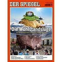 DER SPIEGEL 19/2014: Die Wohlstandslüge