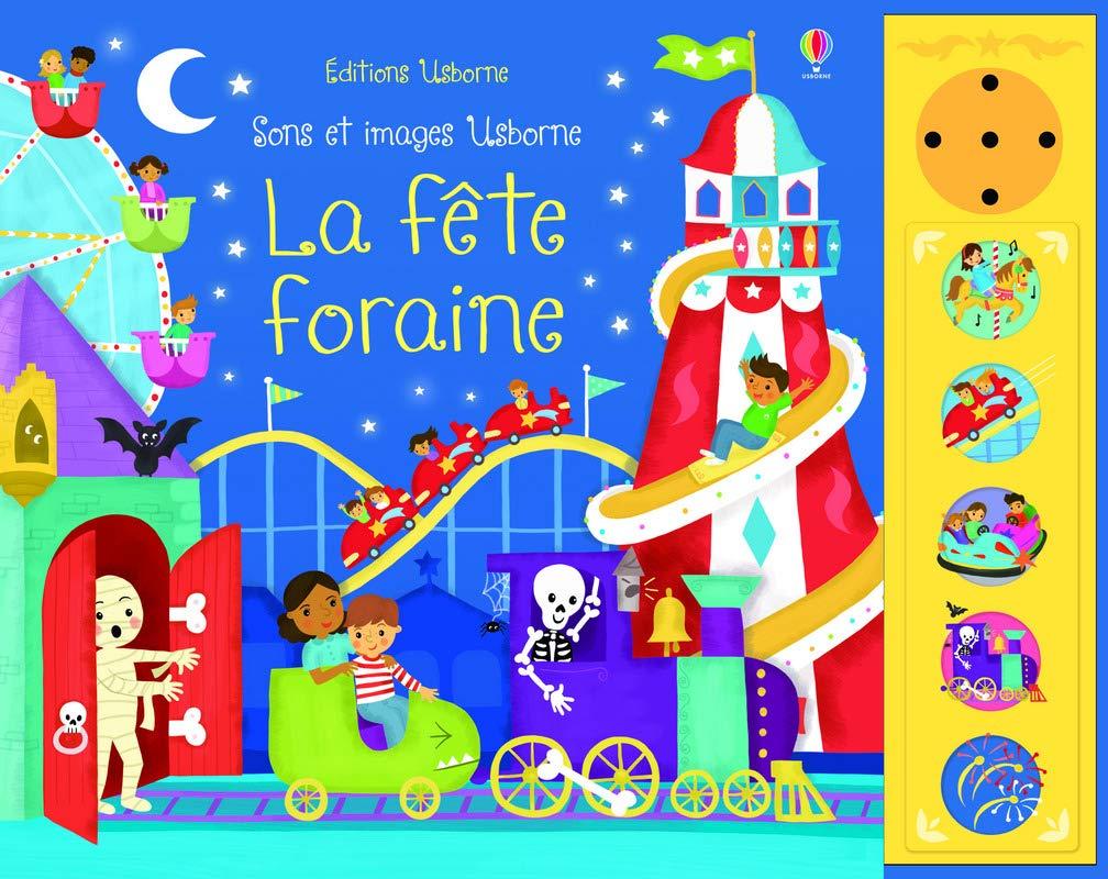 La Fete Foraine Sons Et Images Usborne Amazon Fr Taplin Sam Gausden Vicki Ever Claire Varejka Pascal Livres
