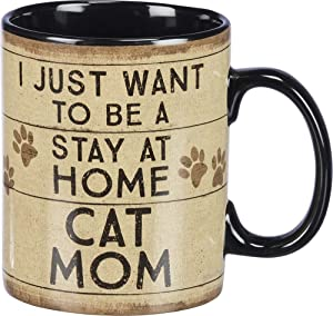 Primitives by Kathy Mug I Just Want To Be A Stay At Home Cat Mom Kitchen Accessories