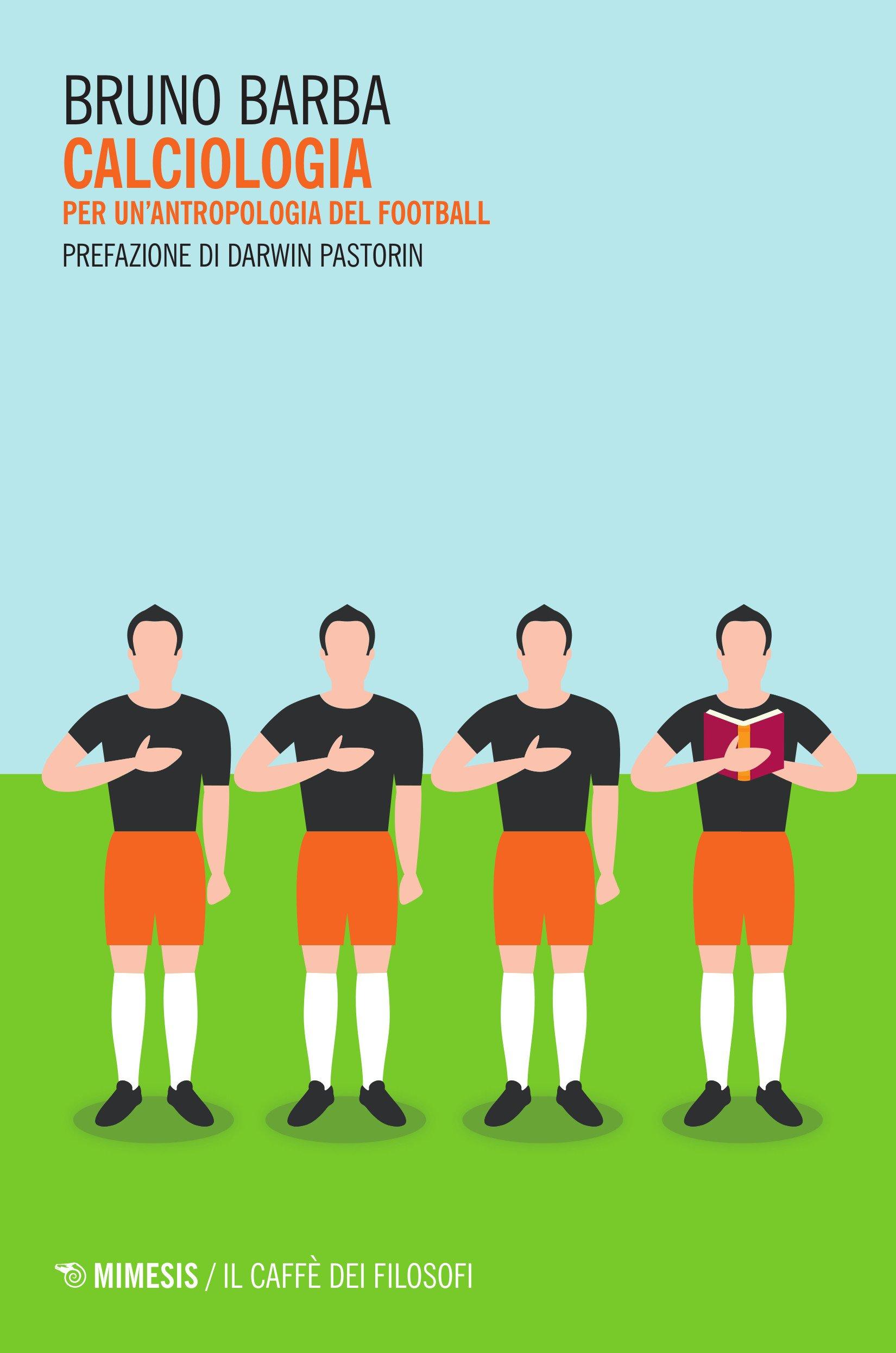 Calciologia. Per un'antropologia del football Copertina flessibile – 26 mag 2016 Bruno Barba Mimesis 8857533735 SCIENZE SOCIALI