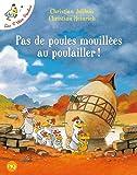 Les P'tites Poules - Pas de poules mouillées au poulailler (11)
