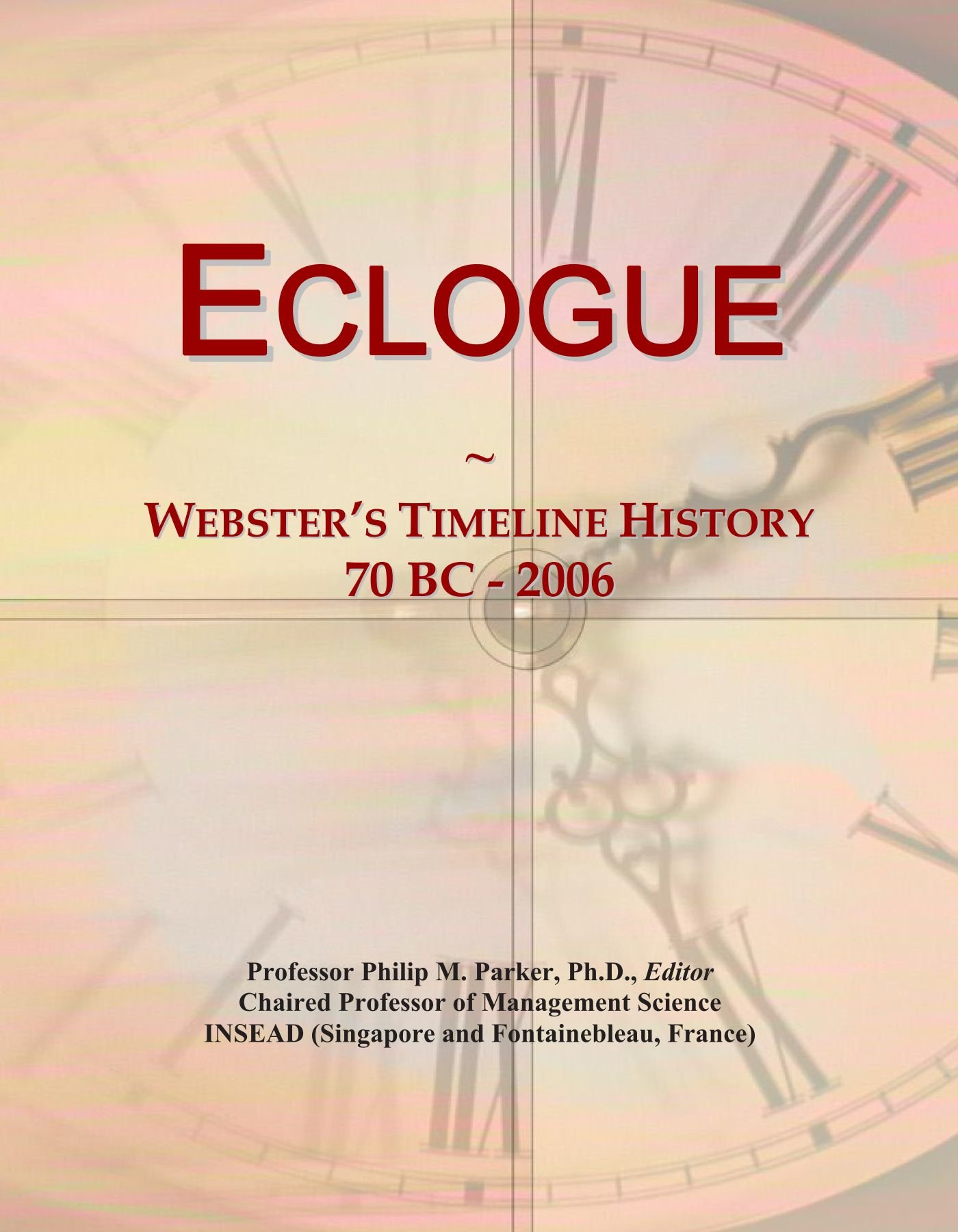 Eclogue: Webster's Timeline History, 70 BC - 2006 PDF