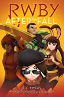 After The Fall (RWBY Book