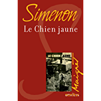 Le chien jaune (French Edition)