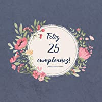 Feliz 25 Cumpleaños: El libro de firmas evento