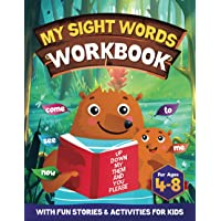 My Sight Words Workbook for Kids Ages 4-8: 200 Sight Words Story   Learn to Read with Fun Stories: Activity book with…