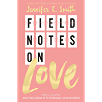 Field Notes on Love (English Edition)