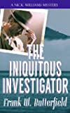 The Iniquitous Investigator (A Nick Williams Mystery)