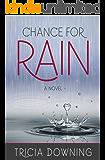 Chance for Rain: A Novel