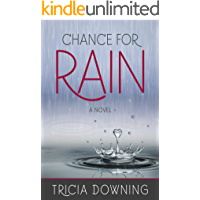 Chance for Rain: A Novel