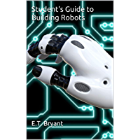 Student's Guide to Building Robots (English Edition)