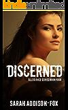 Discerned: Allegiance #4 (Allegiance Series)
