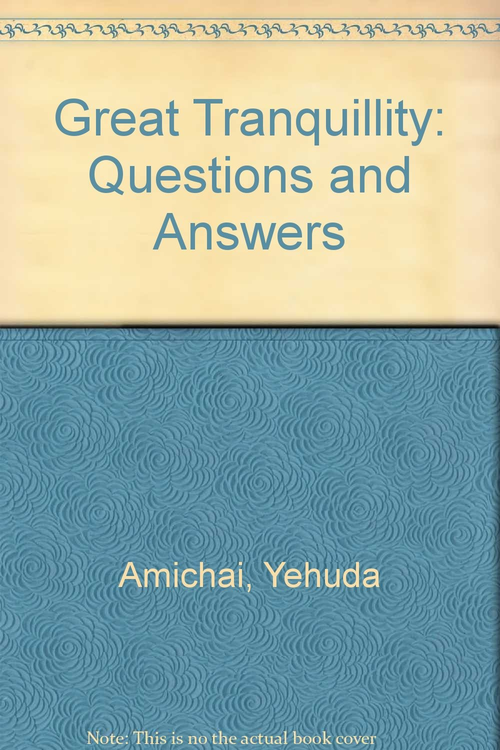 Great Tranquillity: Questions and Answers