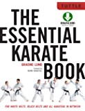Essential Karate Book: For White Belts, Black Belts and All Karateka in Between