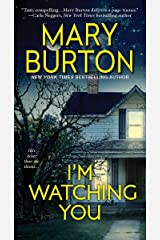 I'm Watching You Kindle Edition