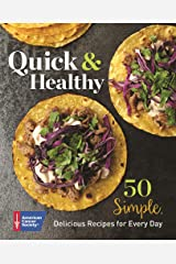 Quick Healthy: 50 Simple Delicious Recipes for Every Day Paperback